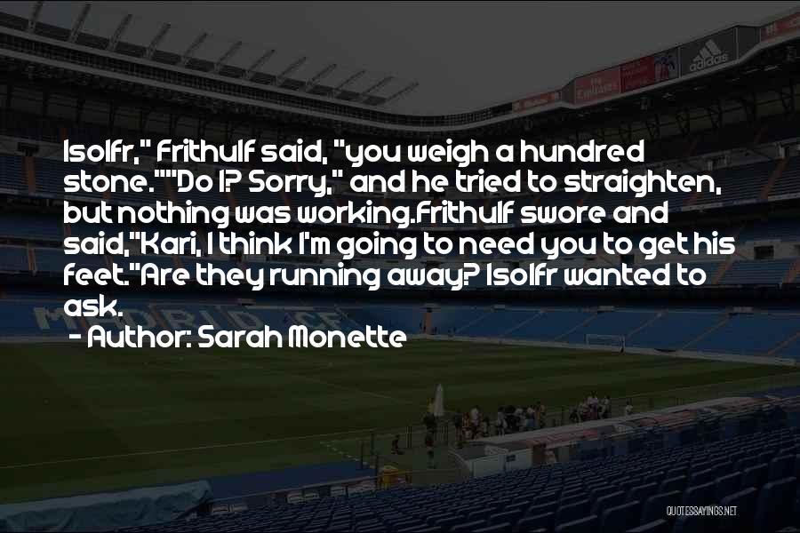 Sarah Monette Quotes 217626