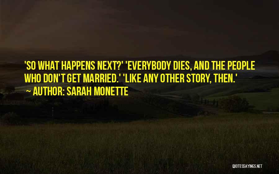 Sarah Monette Quotes 250573