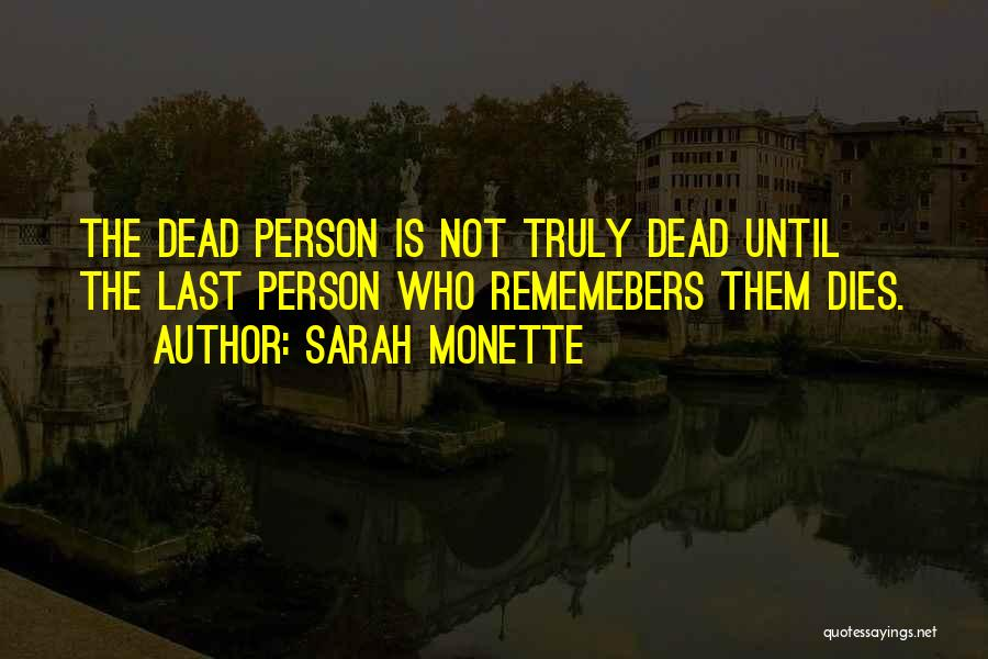 Sarah Monette Quotes 300277
