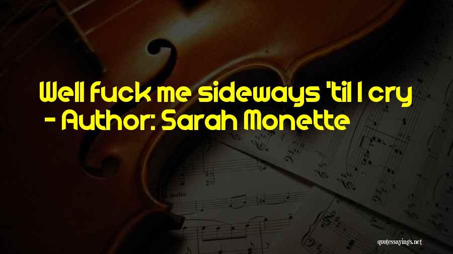 Sarah Monette Quotes 315411