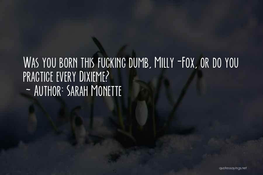 Sarah Monette Quotes 557980
