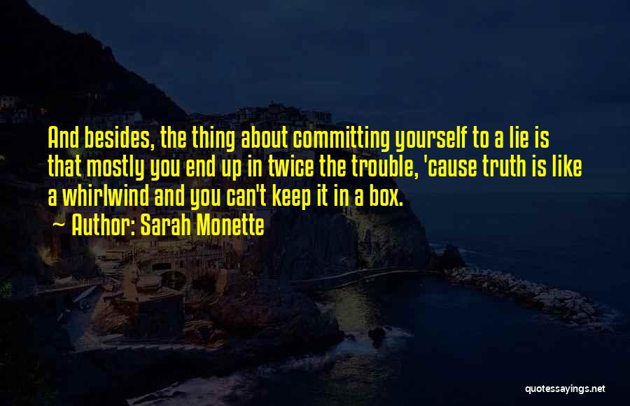 Sarah Monette Quotes 720609