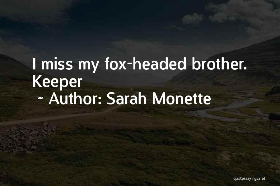 Sarah Monette Quotes 853952