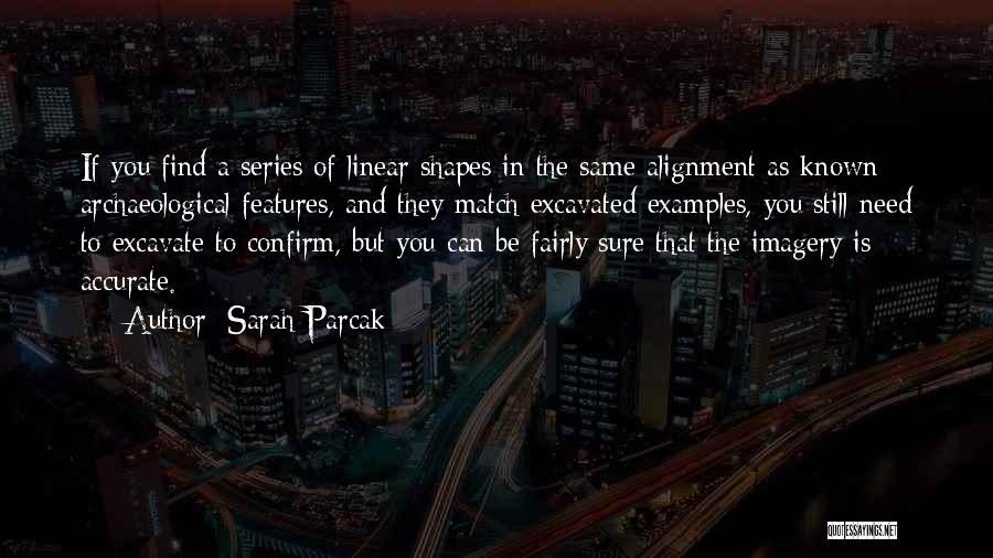 Sarah Parcak Quotes 1077673