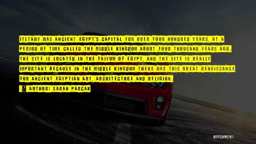 Sarah Parcak Quotes 1084258