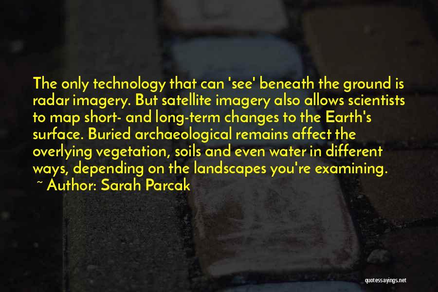 Sarah Parcak Quotes 1210930