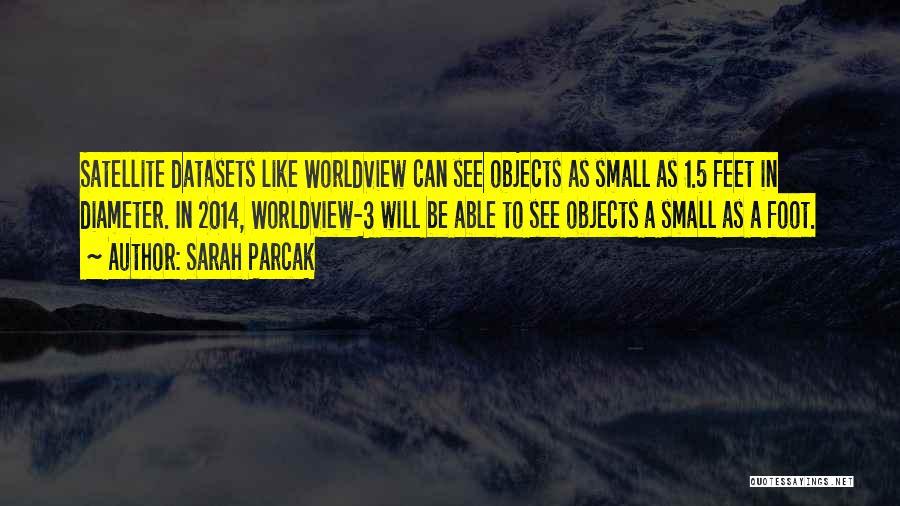Sarah Parcak Quotes 1267198