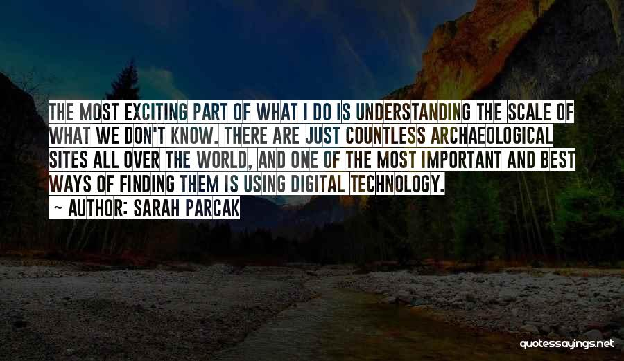 Sarah Parcak Quotes 1612889