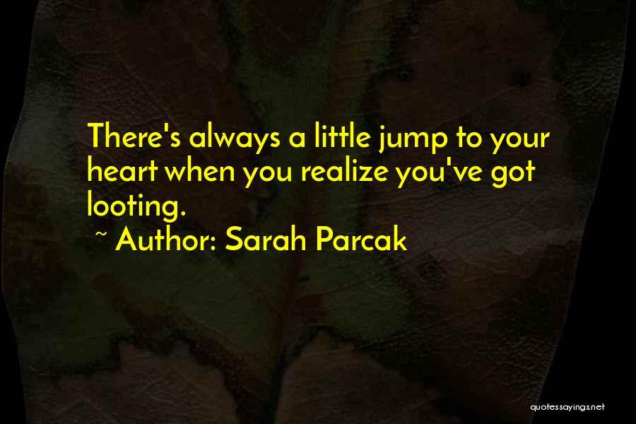 Sarah Parcak Quotes 1629290