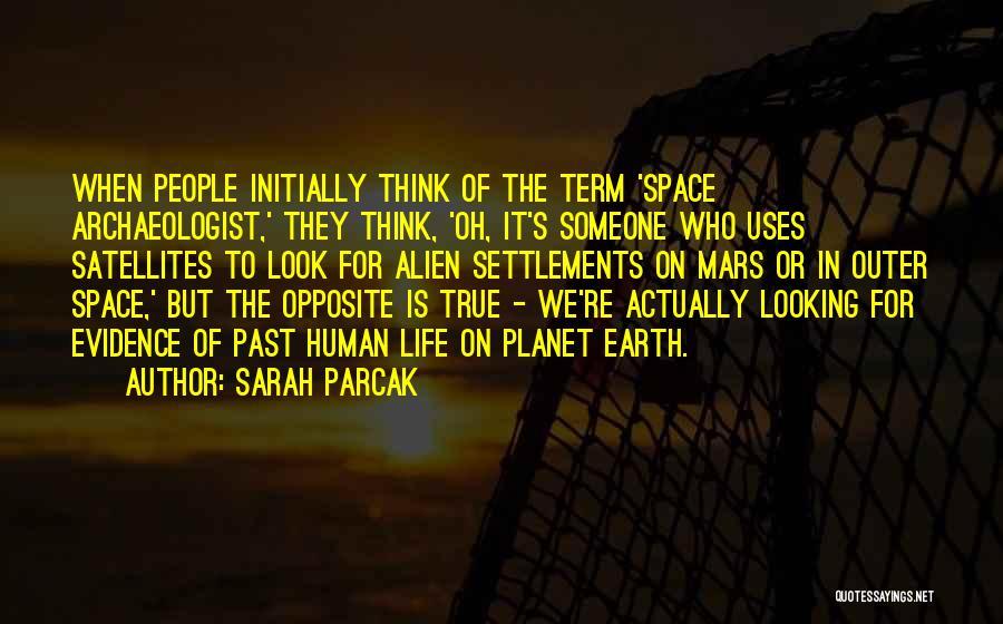 Sarah Parcak Quotes 1661148