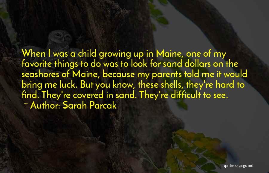 Sarah Parcak Quotes 1667792