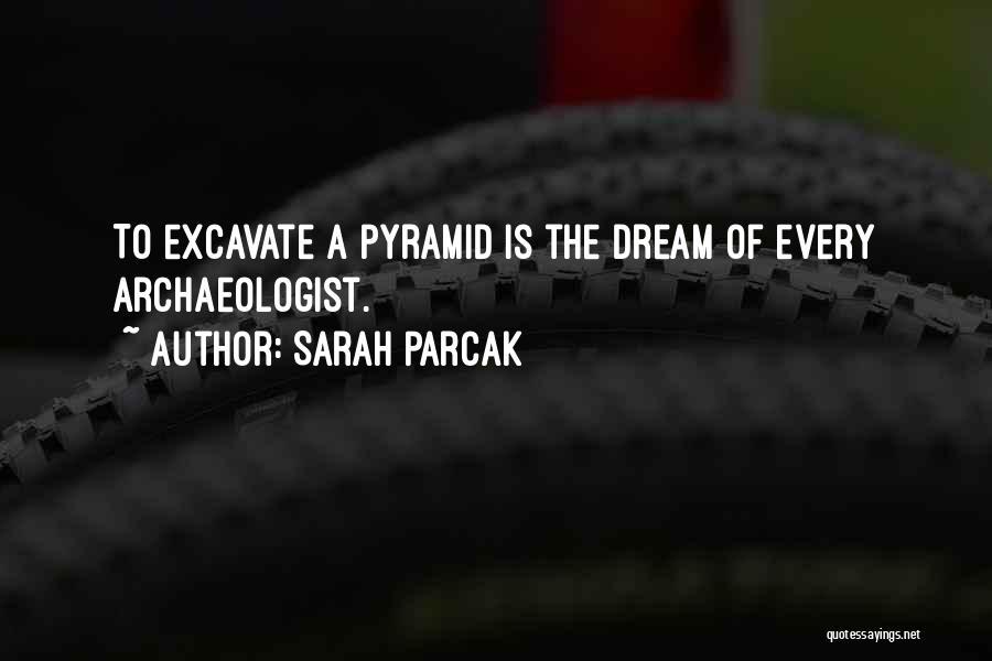 Sarah Parcak Quotes 1689127