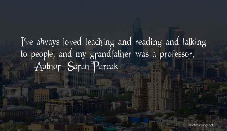 Sarah Parcak Quotes 1762851