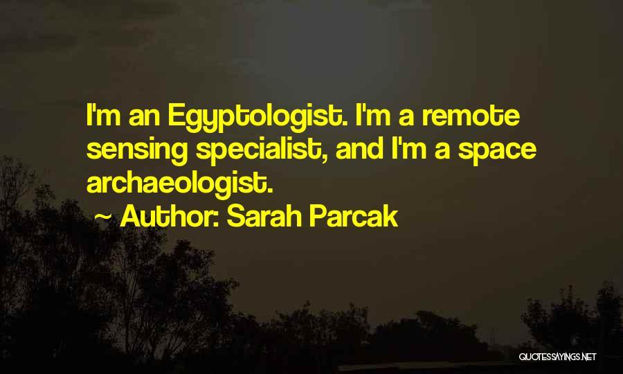 Sarah Parcak Quotes 181242