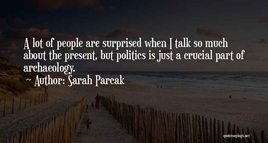 Sarah Parcak Quotes 1873827