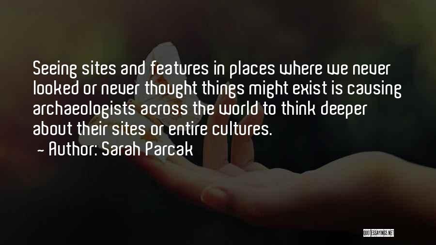 Sarah Parcak Quotes 190855