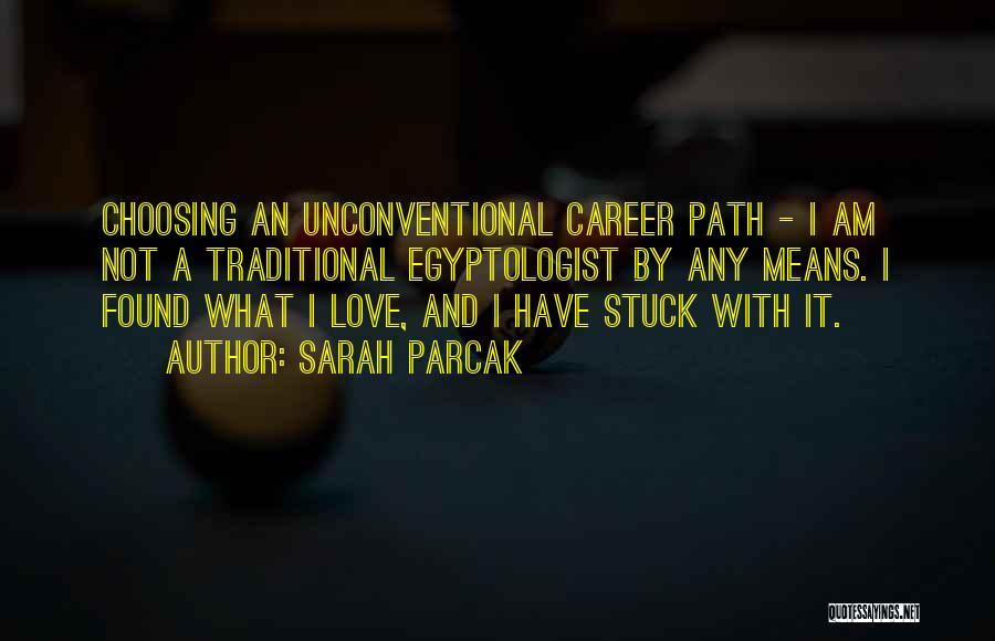 Sarah Parcak Quotes 1941654