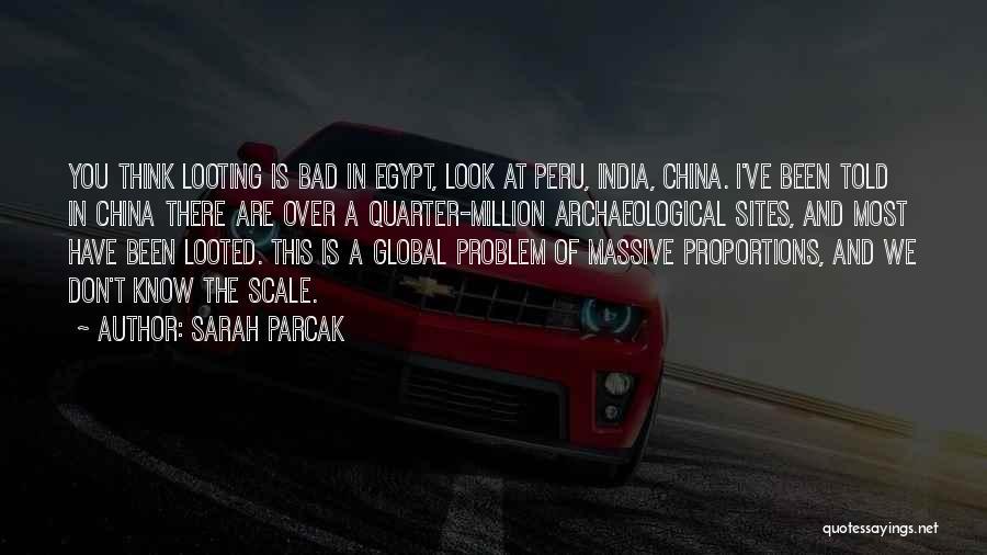 Sarah Parcak Quotes 2088611