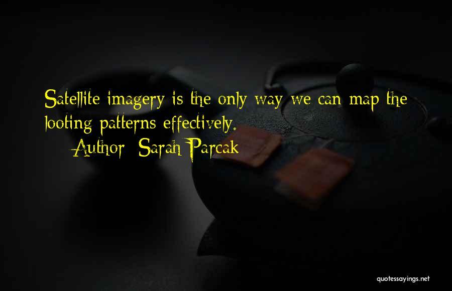 Sarah Parcak Quotes 285150