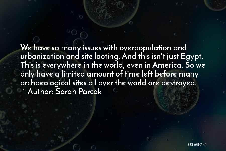 Sarah Parcak Quotes 406605