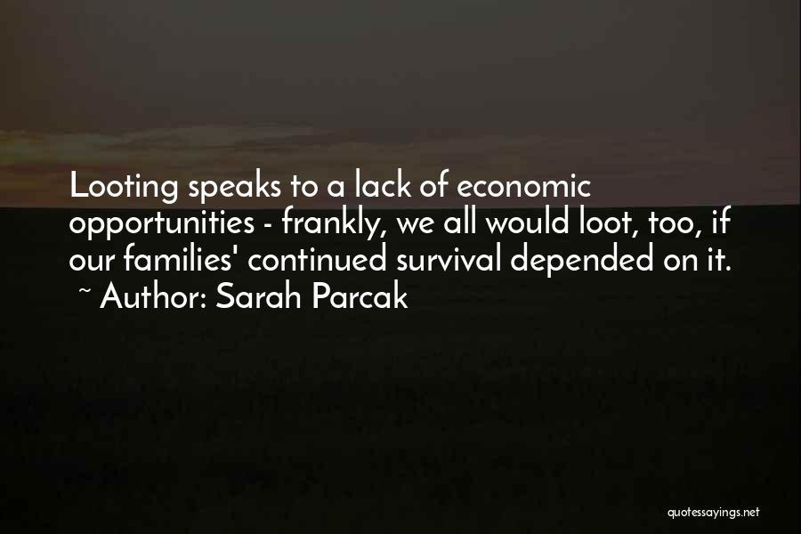 Sarah Parcak Quotes 449793