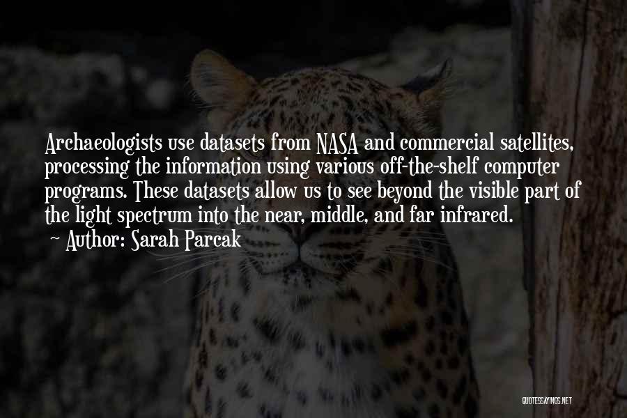 Sarah Parcak Quotes 524173
