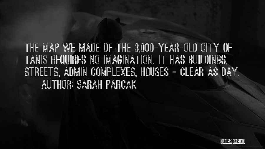 Sarah Parcak Quotes 594907