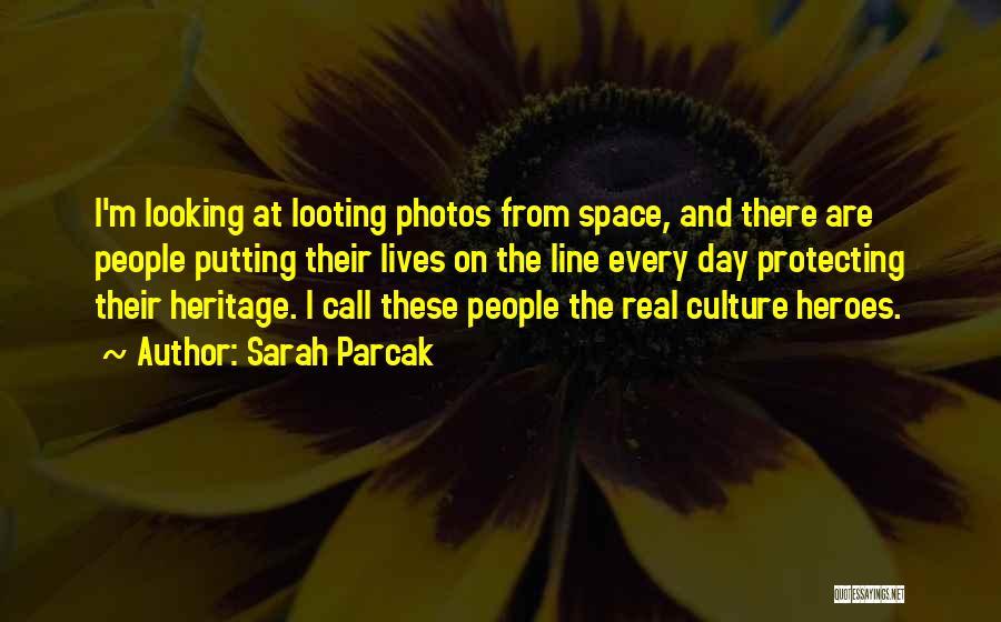 Sarah Parcak Quotes 596678