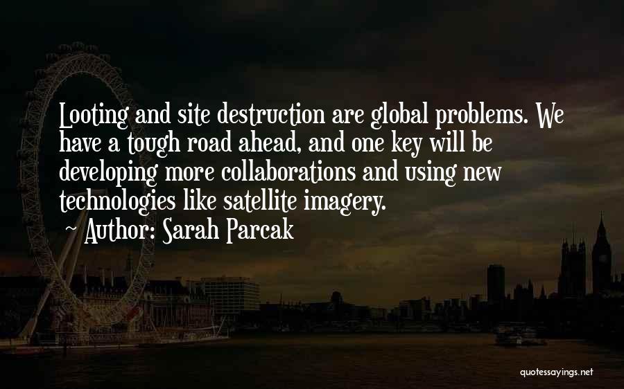 Sarah Parcak Quotes 668289