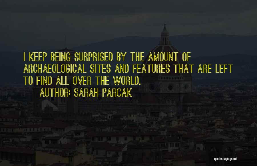 Sarah Parcak Quotes 839724