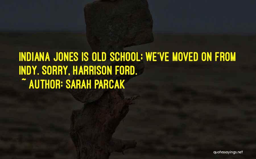 Sarah Parcak Quotes 854256