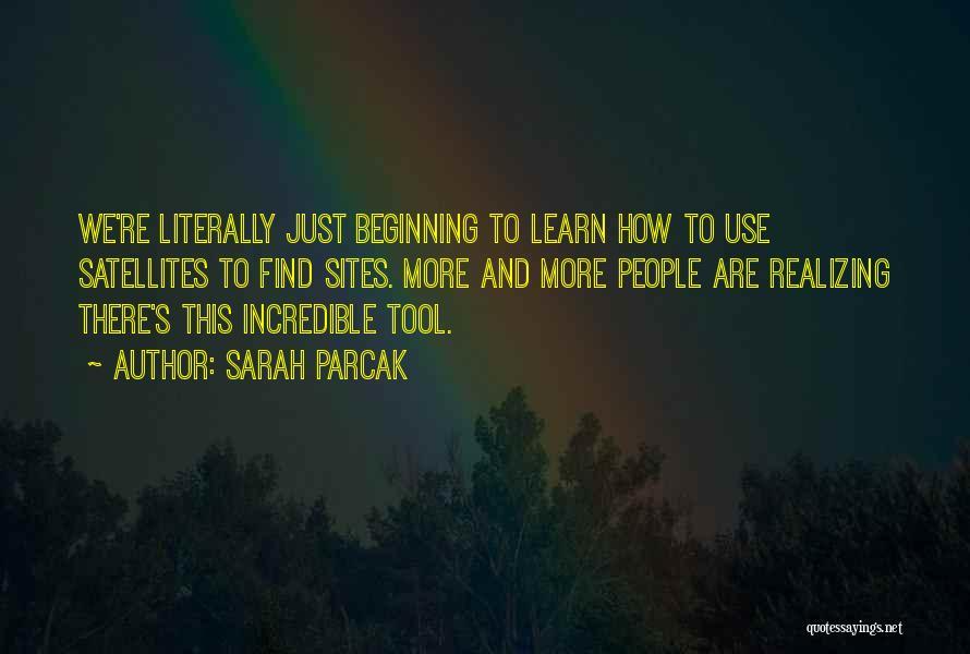 Sarah Parcak Quotes 85510