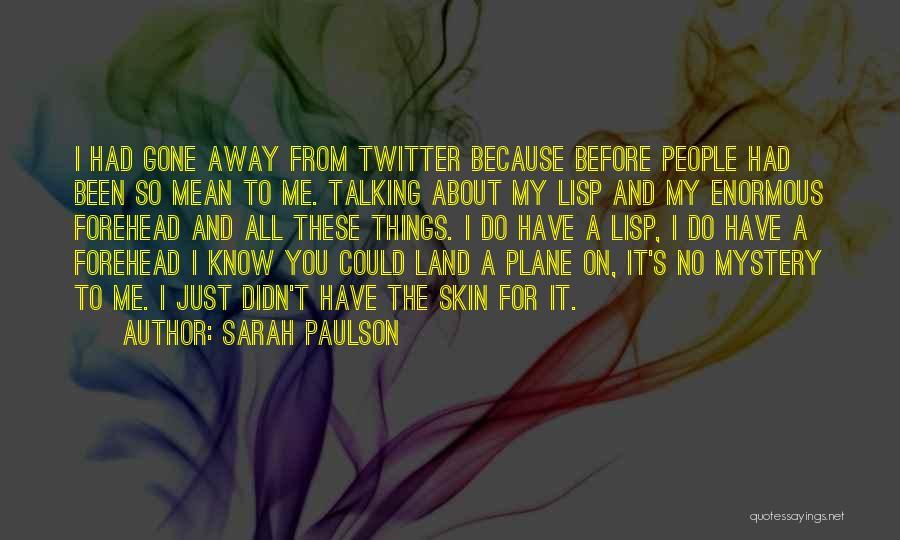 Sarah Paulson Quotes 1617050