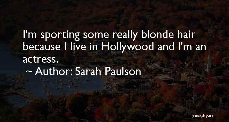 Sarah Paulson Quotes 2196123