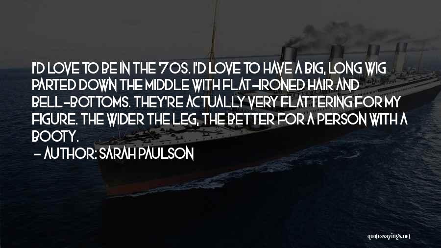 Sarah Paulson Quotes 297441