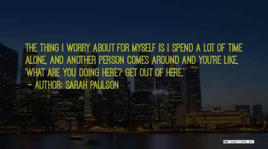 Sarah Paulson Quotes 436448