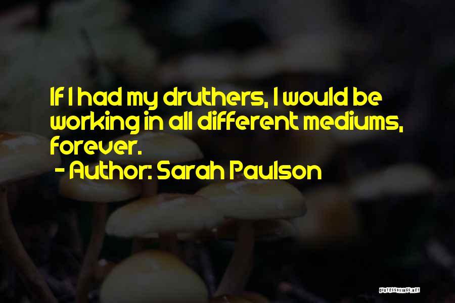 Sarah Paulson Quotes 574380