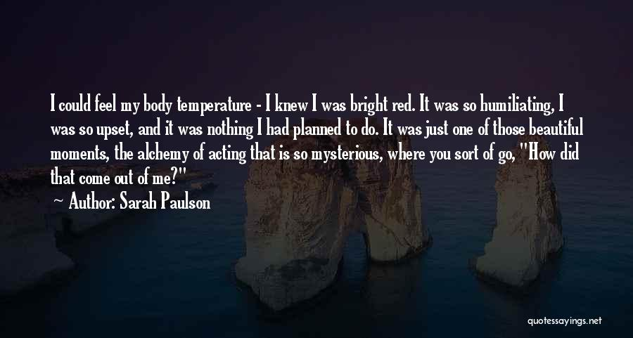 Sarah Paulson Quotes 671225