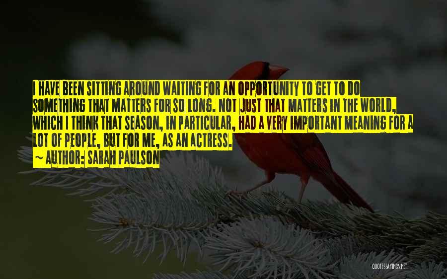 Sarah Paulson Quotes 936746
