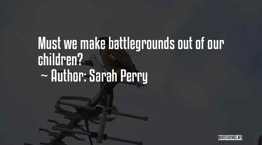 Sarah Perry Quotes 1002534