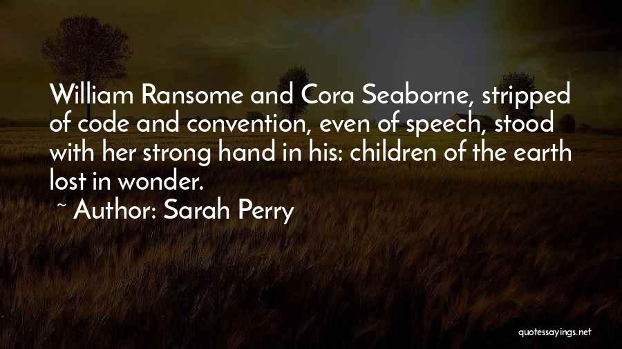 Sarah Perry Quotes 1379350