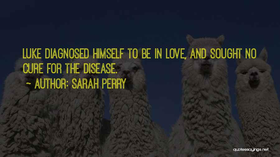 Sarah Perry Quotes 143527