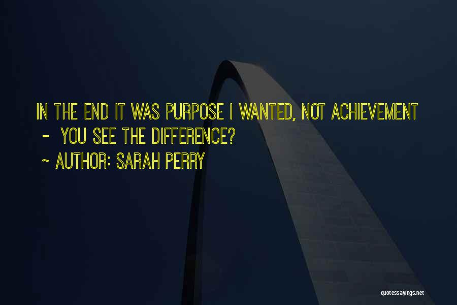 Sarah Perry Quotes 2171509