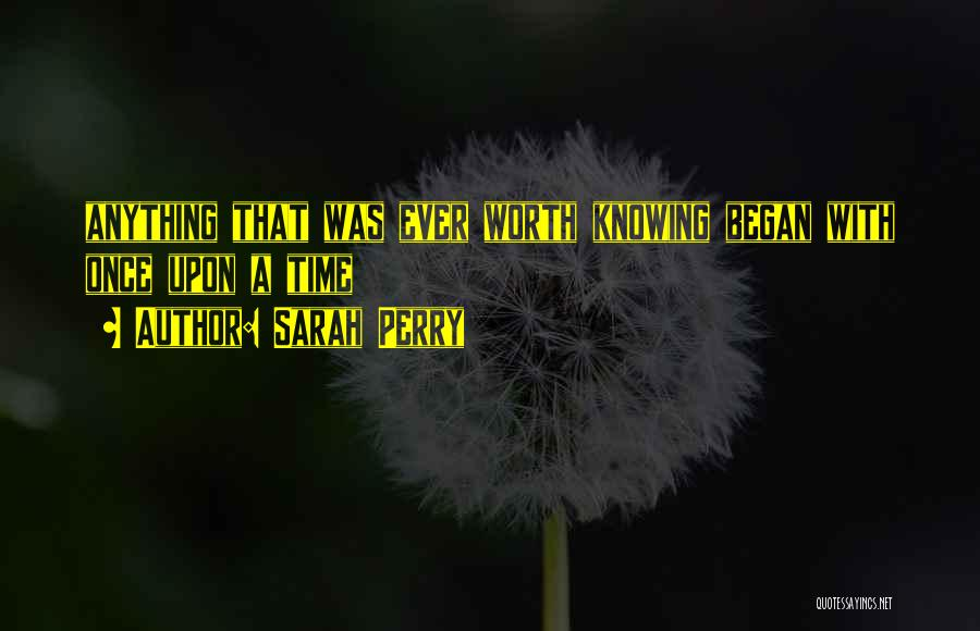 Sarah Perry Quotes 404269