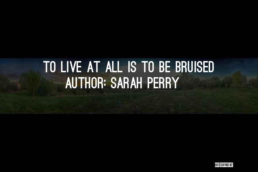 Sarah Perry Quotes 457684