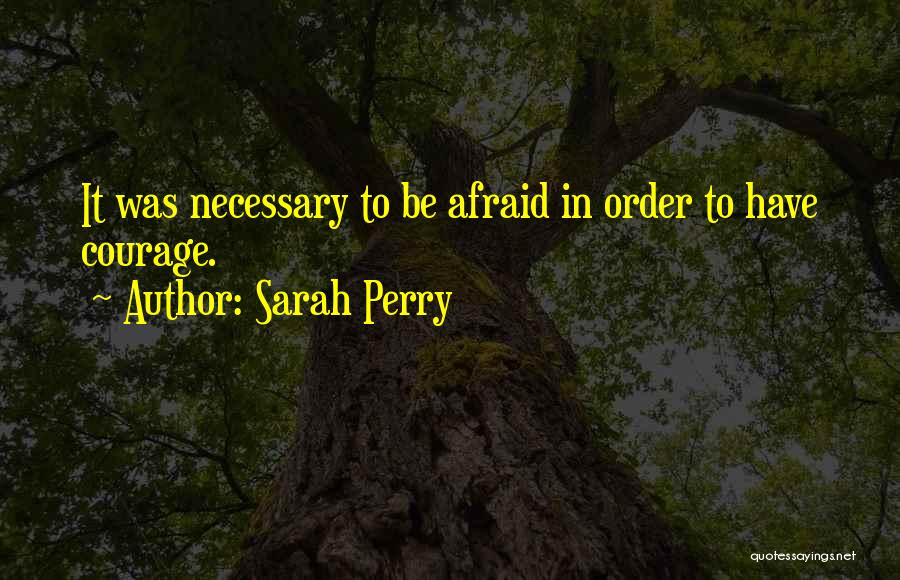 Sarah Perry Quotes 711739