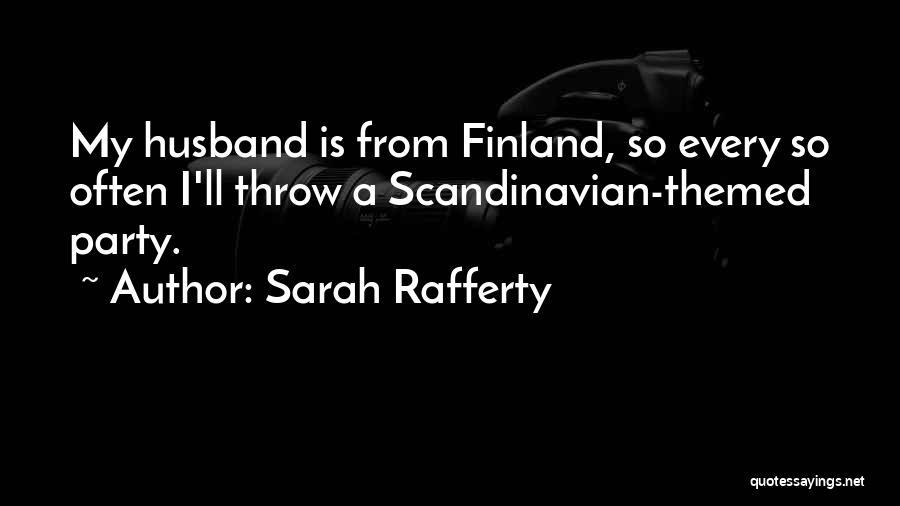 Sarah Rafferty Quotes 1506701