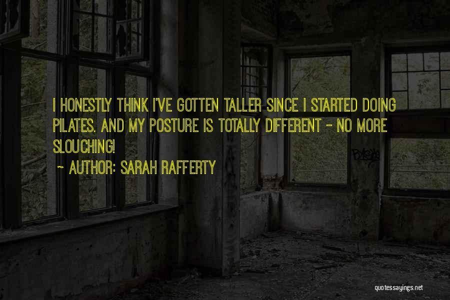 Sarah Rafferty Quotes 1822576