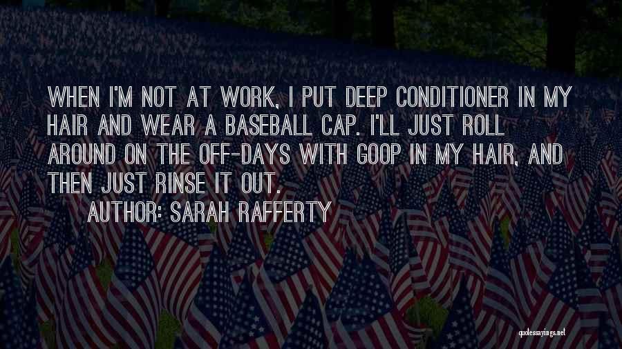 Sarah Rafferty Quotes 1889113