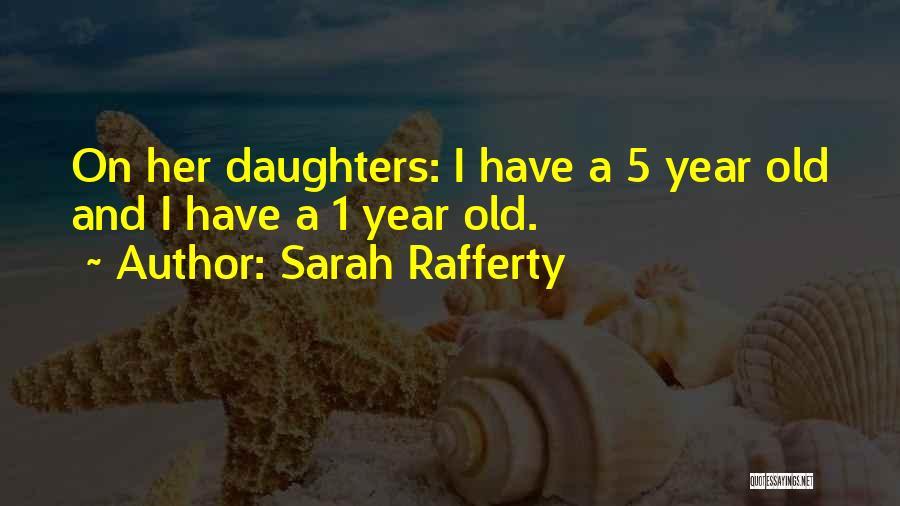 Sarah Rafferty Quotes 190076